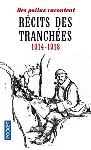 COLLECTIF - Récits des tranchées 1914 - 1918 51x3di10