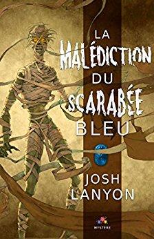LANYON Josh : la malédiction du scarabée bleu 51zi7w10