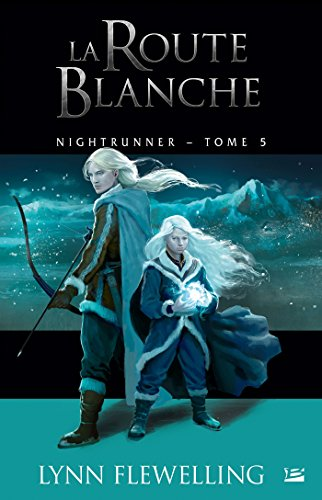 FLEWELLING Lynn - NIGHTRUNNER - Tome 5 : la route blanche Nightr10