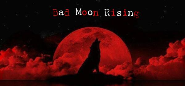 Bad Moon Rising Bloodm10