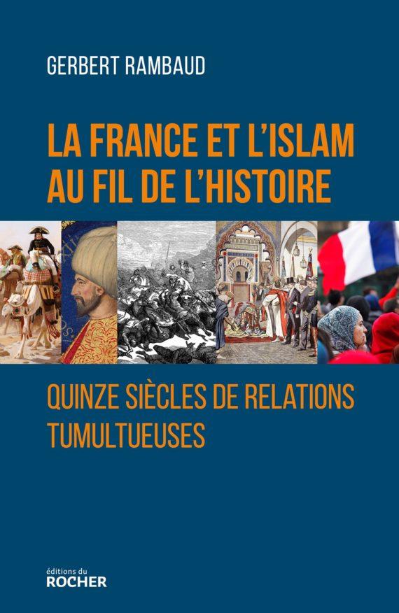 la France et l'Islam au fil de l'histoire France10