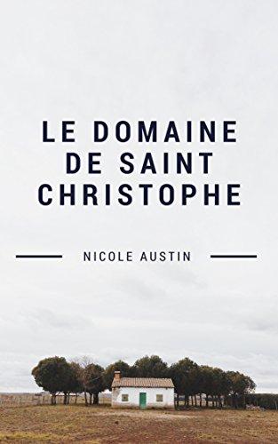 Le domaine de St Christophe - Nicole Austin 41qikr10