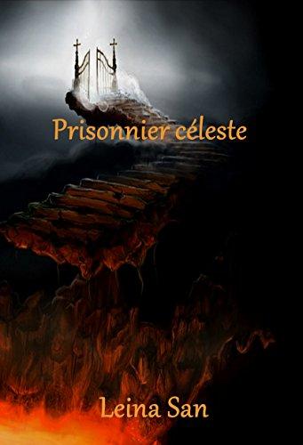 Prisonnier céleste - Leina San 41s1ge10