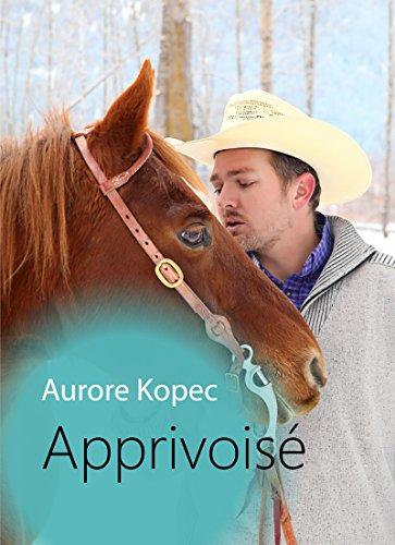 Apprivoisé - Aurore Kopec 512sdj10