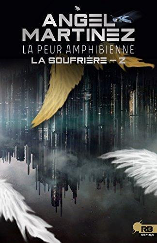 la soufrière - La soufrière T2 : La peur des amphibiens - Angel Martinez 51kelv10