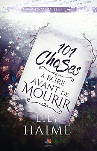 A demi-mots T1 : 101 choses à faire avant de mourir - Lily Haime 51kql910