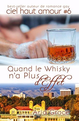 ciel haut amour T6?tid=6184df6d464b283625f9be85ba1a85c4 - Ciel haut amour T6 : Quand le Whisky n'a plus d'effet - Aria Grace 51rokf10