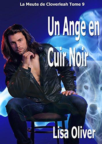 La Meute de Cloverleah T9 : Un ange en Cuir Noir - Lisa Olive 51wrpp10
