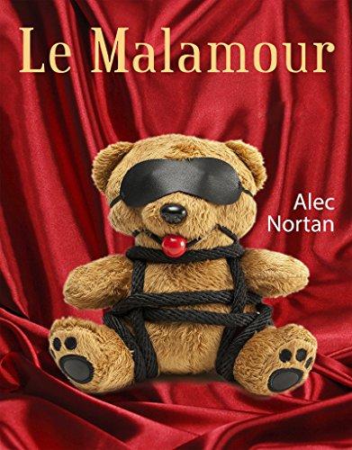Le Malamour - Alec Nortan 51xnba10