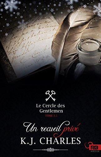 Charles - Le cercle des Gentlemen T3.5 : Un recueil privé - K.J. Charles 51xvx110
