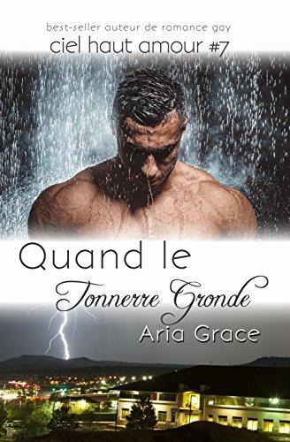 Ciel haut amour T7 : Quand le Tonnerre Gronde - Aria Grace 51zco610