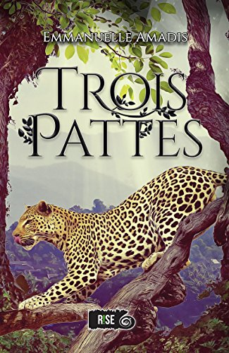 Roxaige T1 : Trois-Pattes - Emmanuelle Amadis 61sacq10