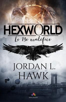 Hexworld T0.5 : Le 13e maléfices - Jordan L. Hawk The-1310