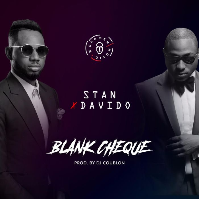 [DownLoad Music] Stan Ft. Davido – Blank Cheque (Prod Dj Coublon) Blank10