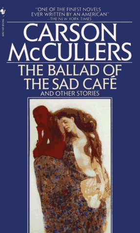 The Ballad of the Sad Café and Other Stories, Carson McCullers  14999510