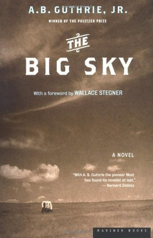 The Big Sky A.B. Guthrie Jr.  20203510