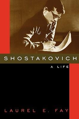 Shostakovich: A Life, Laurel E. Fay  39561610