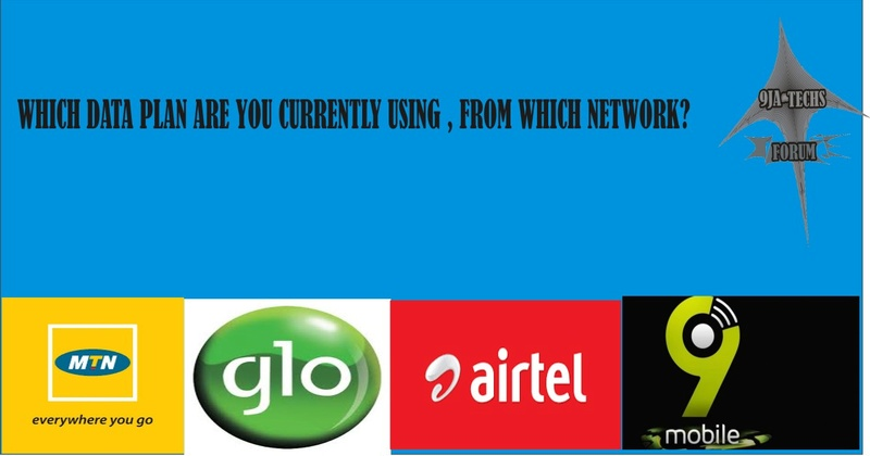 Which  Data Plan Are You Currently Using, and From Which Network 9jatec11