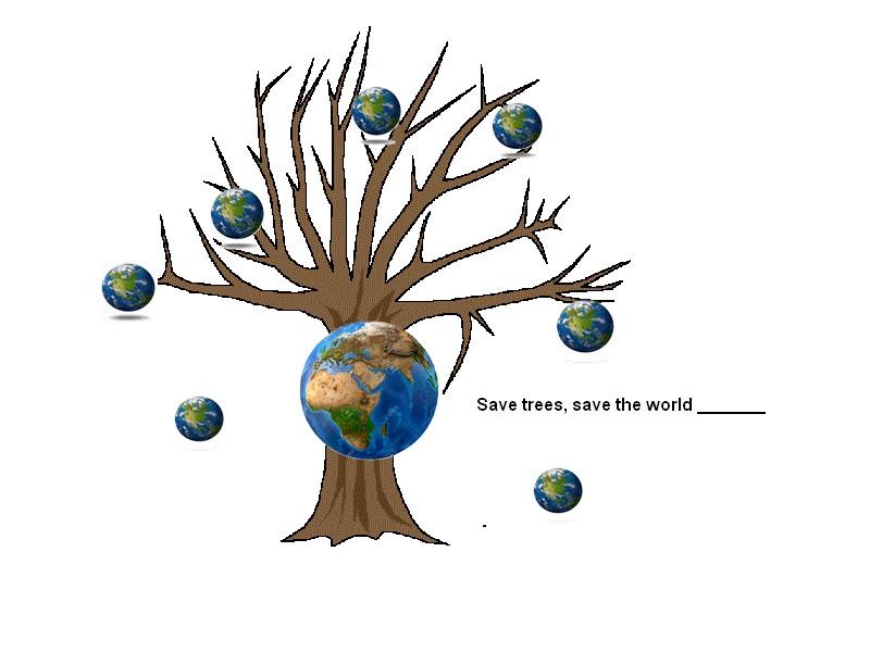 Save trees and save the world: Anglai11