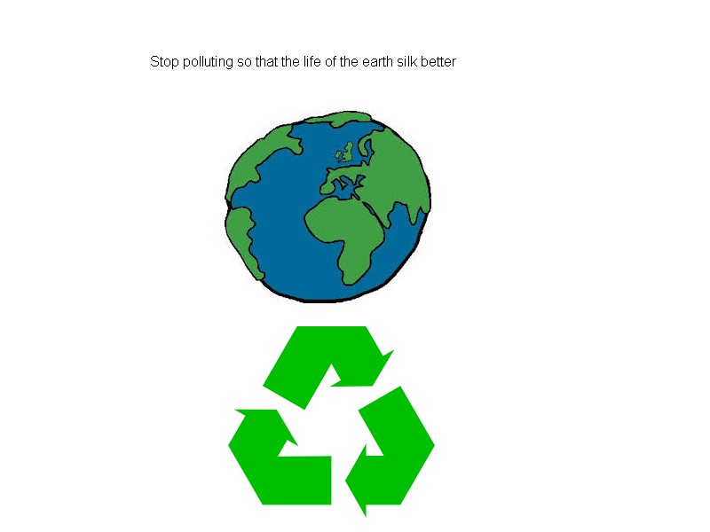 stop polishing the earth is bad Sans_t17