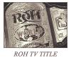 http://www.rohwrestling.com/ Roh_tv11