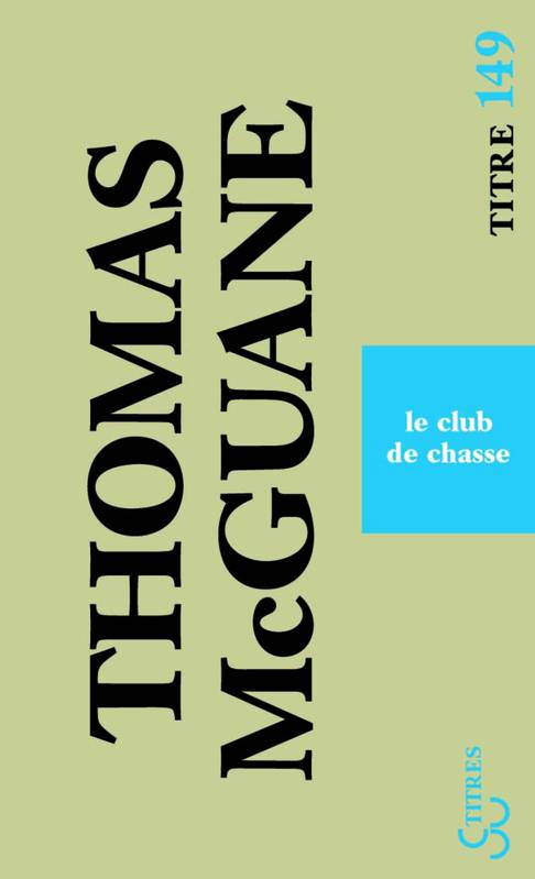 Thomas McGuane Club-d10