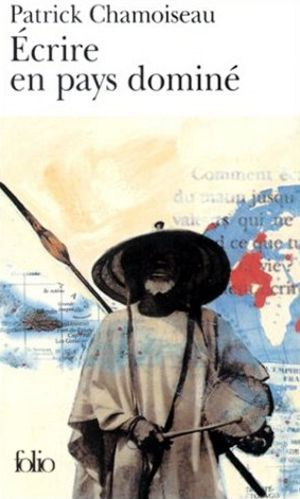 Patrick Chamoiseau - Page 2 Ecrire10