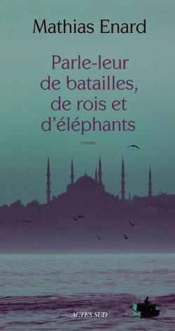 contemporain - Mathias Enard - Page 2 Parle-10