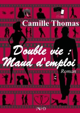 DOUBLE VIE : MAUD D'EMPLOI de Camille Thomas Double10