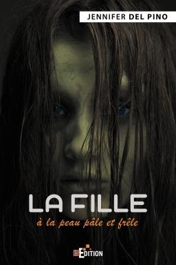 LA FILLE A LA PEAU PALE ET FRÊLE  de Jennifer Del Pino La_fil10