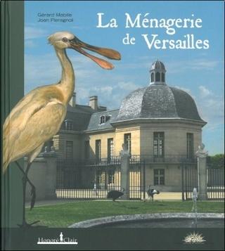La Ménagerie du château de Versailles - Page 3 Gerard10