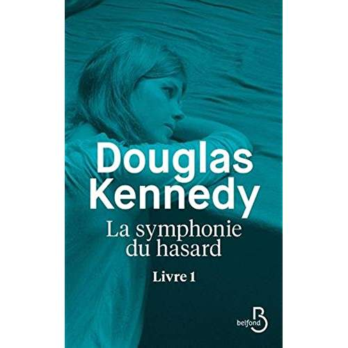 [Kennedy, Douglas] La symphonie du hasard Livre1 413kp410