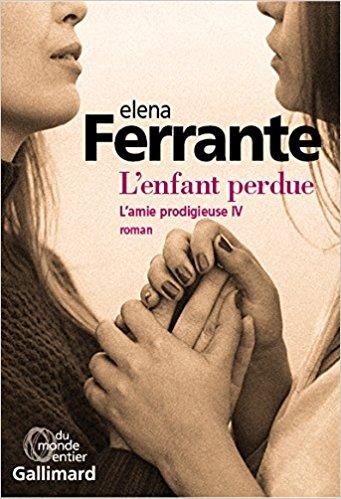 [Ferrante, Elena] L'amie prodigieuse - Tome 4 : L'enfant perdue 51mrrw10