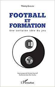 """""""Football et Formation"""", par T. Guillou, Master Staps en management du sport et entraineur de football Footba10"""