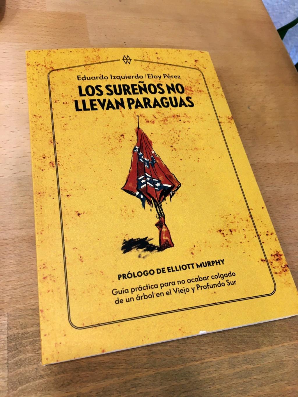 Los Sureños no llevan Paraguas – Guía práctica para no acabar linchao en Dixie - Página 4 65cef610