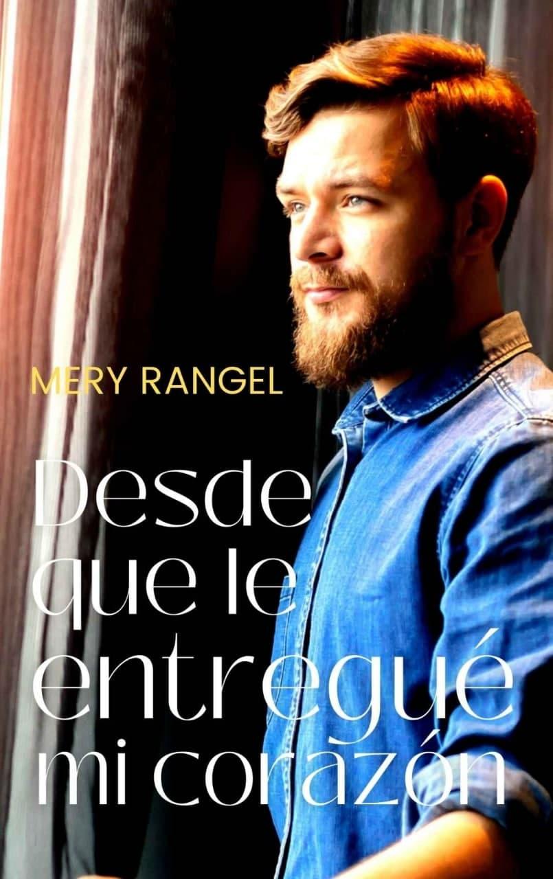 """Serie """"Elle & Ben"""" - 03 Desde que le entregue mi corazón, Mery Rangel (Rom) C11"""