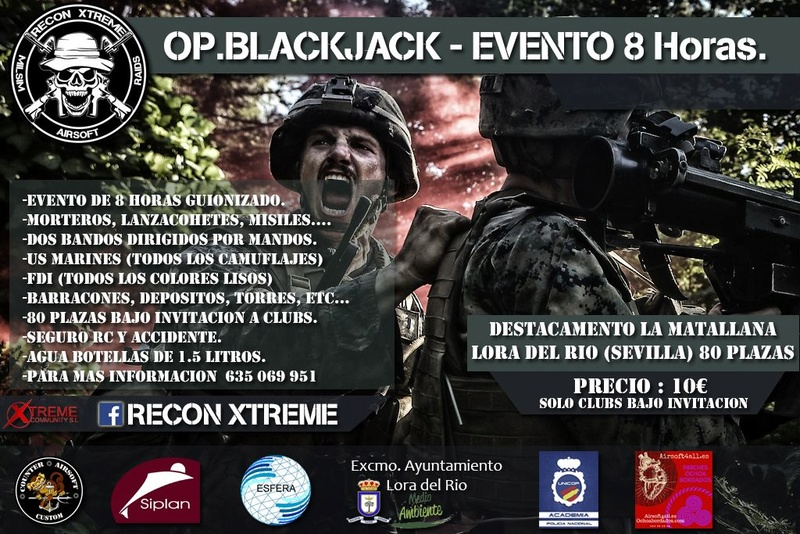 Op. BLACKJACK 8h by Recon Xtreme   29 abril   Matallana (Lora del Rio)  641ade10