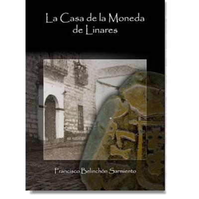 Libro: La Casa de la Moneda de Linares (2015) 41810