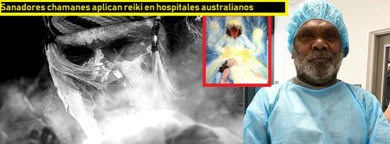 CHAMANES REIKIANOS EN HOSPITALES AUSTRALIANOS 42e8a610