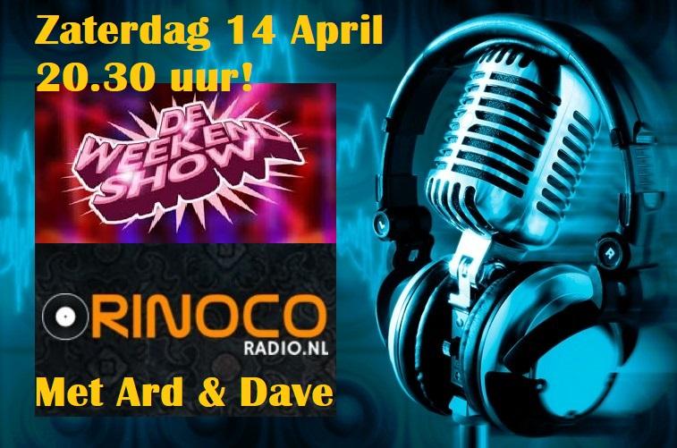Zat. 14-04: Weekendshow met Ard & Dave Weeken14