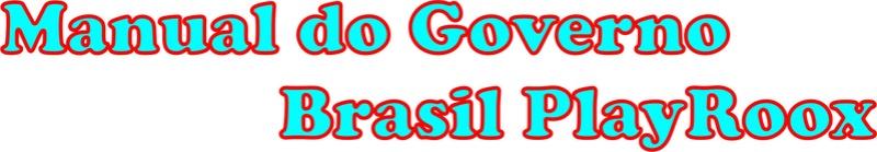 (FIXO) Manual do Governo (Brasil PlayRoox) Dfdssd10