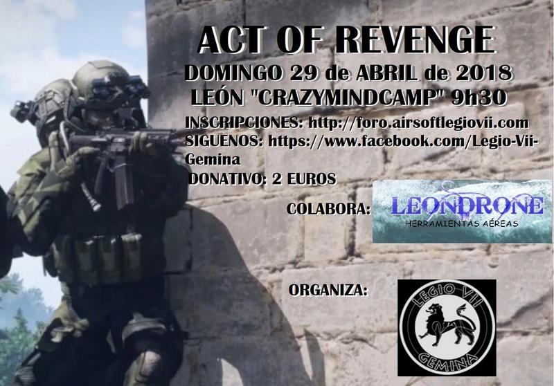 ACT OF REVENGE DOMINGO 29 ABRIL 2018 CRAZYMINDCAMP Act_of10