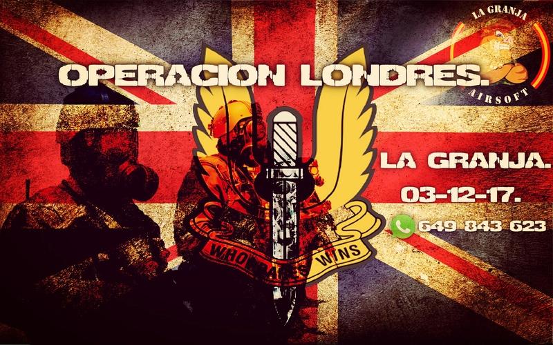 OPERACIÓN LONDRES. PARTIDA ABIERTA. 03-12-17 Operac10