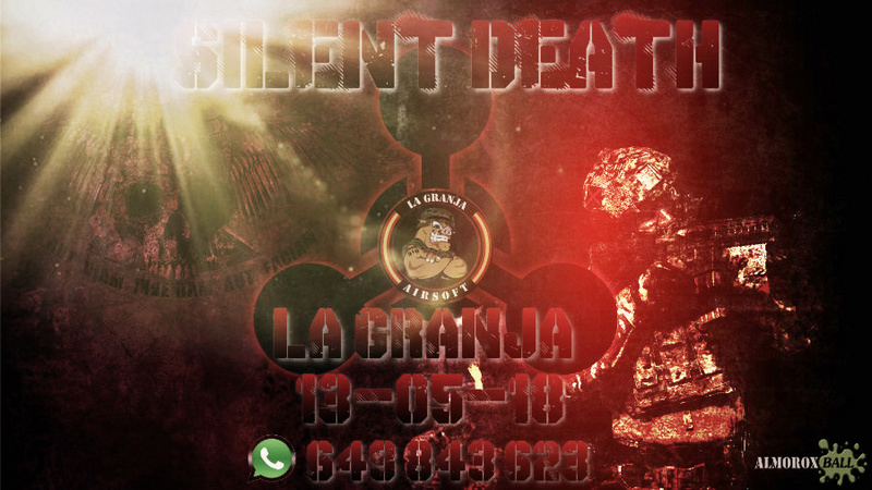 SILENT DEATH. LA GRANJA. PARTIDA ABIERTA. 13-05-18. Silent17