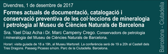 Propera conferència divendres dia 1 de desembre: Documentació de les col·leccions geològiques. 116