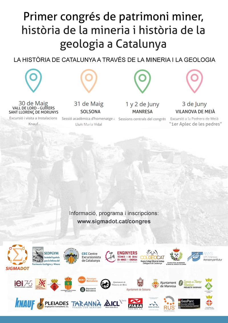 Primer Congrés de patrimoni miner, història de la mineria i història de la geologia a Catalunya. Homenatge a Lluís Marià Vidal. Cartel12