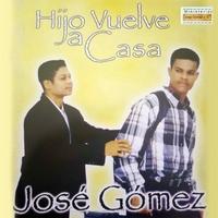 Jose Gomez - Hijo Vuelve a Casa - Pistas Incluidas ¡ Josego10