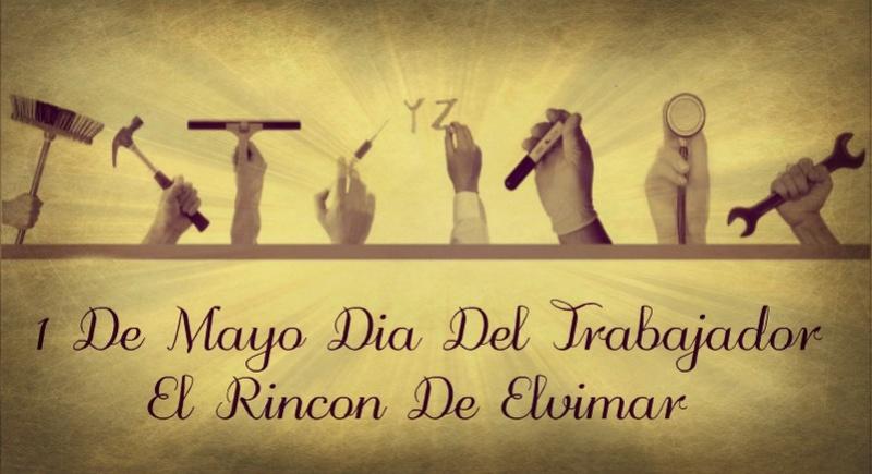 1 DE MAYO DIA DEL TRABAJADOR. Rincon10