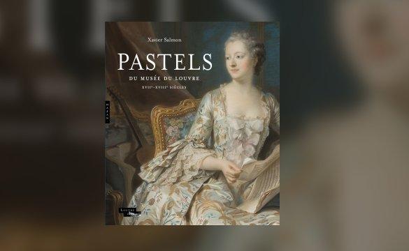 Exposition Pastels des XVII et XVIIIe siècles Louvre 2018 Decavz10