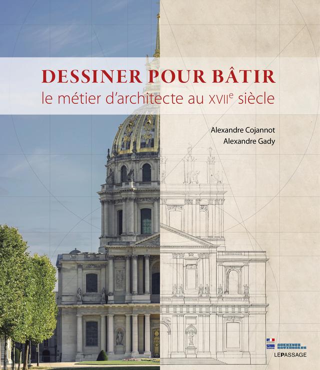 Dessiner pour bâtir,  le métier d'architecte au XVIIe siècle Dessin12